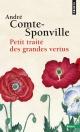 Couverture : Petit traité des grandes vertus André Comte-sponville