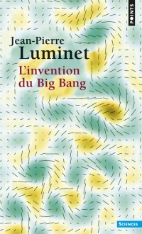 Vignette du livre Invention du big bang (L')