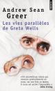 Couverture : Vies parallèles de Greta Wells (Les) Andrew Sean Greer