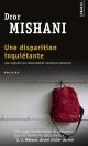Couverture : Une disparition inquiétante : une enquête du commandant Avraham.. Dror Mishani