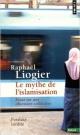 Couverture : Le mythe de l'islamisation: essai sur une obsession collective Raphaël Liogier