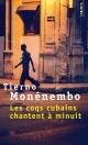 Couverture : Les coqs cubains chantent à minuit Tierno Monénembo