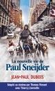 Couverture : Le cas Sneijder : La nouvelle vie de Paul Sneijder Jean-paul Dubois
