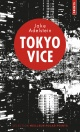 Couverture : Tokyo Vice Jake Adelstein
