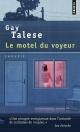 Couverture : Le motel du voyeur : une enquête Gay Talese