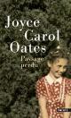 Couverture : Paysage perdu Joyce Carol Oates