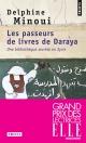 Couverture : Les passeurs de livres de Daraya : une bibliothèque secrète... Delphine Minoui