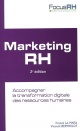 Couverture : Marketing RH :Accompagner la transformation digitale des... Vincent Berthelot, Franck La Pinta