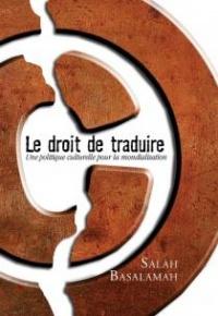 Droit de traduire(Le) Politique culturelle pour la mondialisation