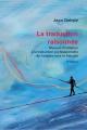 Couverture : Traduction raisonnée (La) (3e édition) Jean Delisle, Marco A. Fiola