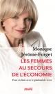 Couverture : Les femmes au secours de l'économie Monique Jérôme-forget