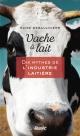 Couverture : Vache à lait: Dix mythes de l'industrie laitière Élise Desaulniers
