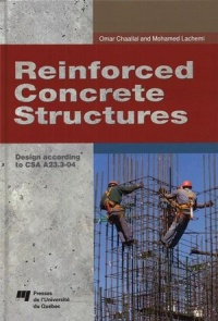 Vignette du livre Reinforced Concrete Structures : Design According To CSA A23.3-04