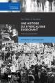 Couverture : Une histoire du syndicalisme enseignant: de l'idée à l'action Anik Meunier, Jean-françois Piché