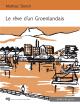 Couverture : Le rêve d'un Groenlandais Mathias Storch