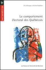 Comportement électoral des Québécois (Le)