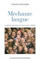Couverture : Méchante langue :la légitimité linguistique du frs parlé au Qc Chantal Bouchard