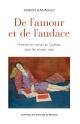 Couverture : De l'amour et de l'audace : femmes et roman au Québec... Adrien Rannaud