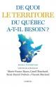 Couverture : De quoi le territoire du Québec a-t-il besoin? René-daniel Dubois, Marie-france Bazzo, Vincent Marissal, Camil Bouchard