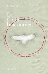 Foi du braconnier (La)