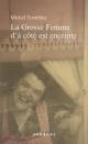 Couverture : Chroniques du Plateau-Mont-Royal T.1 :La grosse femme d'à côté... Michel Tremblay