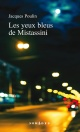Couverture : Les yeux bleus de Mistassini Jacques Poulin