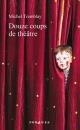 Couverture : Douze coups de théâtre Michel Tremblay