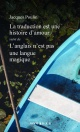 Couverture : La traduction est une histoire d'amour Jacques Poulin