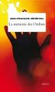 Couverture : Mémoire des ombres (La) Jean-françois Sénéchal