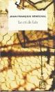 Couverture : Cri de Léa (Le) Jean-françois Sénéchal