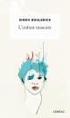 Couverture : L'enfant mascara Simon Boulerice