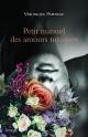 Couverture : Petit manuel des amours toxiques Véronique Papineau