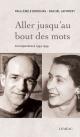 Couverture : Aller jusqu'au bout des mots : correspondance 1954-1959 Paul-Émile Borduas, Rachel Laforest