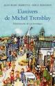 Couverture : Univers de Michel Tremblay : Dictionnaire des personnages 2e Éd. Jean-marc Barrette, Serge Bergeron