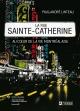 Couverture : Rue Sainte-catherine (La) (v.f.) Paul-andré Linteau