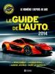 Couverture : Guide de l'auto 2014 (Le) Jacques Duval, Denis Duquet, Gabriel Gélinas, Marc Lachapelle