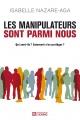 Couverture : Les manipulateurs sont parmi nous Isabelle Nazare-aga