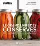 Couverture : Grand livre des conserves (Le): 400 recettes délicieuses et ... Lauren Devine, Judi Kingrey