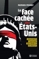 Couverture : La face cachée des États-Unis : assassinats,trahisons... Patrick Pesnot