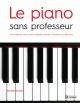 Couverture : Piano sans professeur (Le) Roger Evans