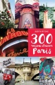 Couverture : 300 raisons d'aimer Paris Judith Ritchie