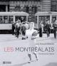 Couverture : Les Montréalais : portraits d'une histoire Jean-françois Nadeau