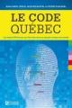 Couverture : Le code Québec : les sept différences qui font de nous un peuple Pierre Duhamel, Jacques Nantel, Jean-marc Léger