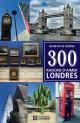 Couverture : 300 raisons d'aimer Londres Geneviève Borne