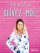 Couverture : Suivez-moi! Emma Verde