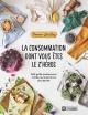 Couverture : La consommation dont vous êtes le z'héros Florence-léa Siry