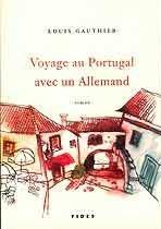 Voyage au Portugal avec un Allemand