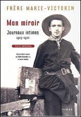 Mon miroir : Journaux intimes 1903-1920