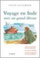 Couverture : Voyage en Inde avec un grand détour Louis Gauthier