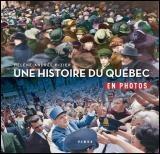 Une histoire du Québec en photos